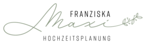 Franziska Maxi Hochzeitsplanung